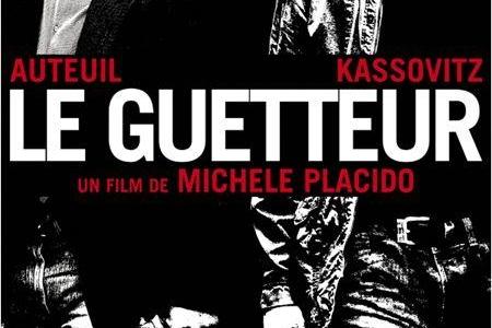 Bientôt dans vos salles obscures « Le Guetteur » avec Daniel Auteuil