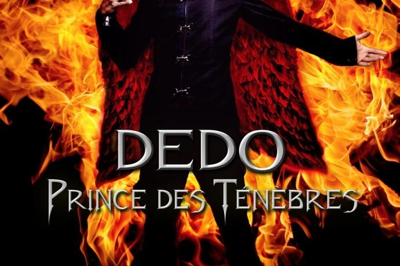 Dedo, Prince des ténèbres à voir et revoir tous les dimanches!