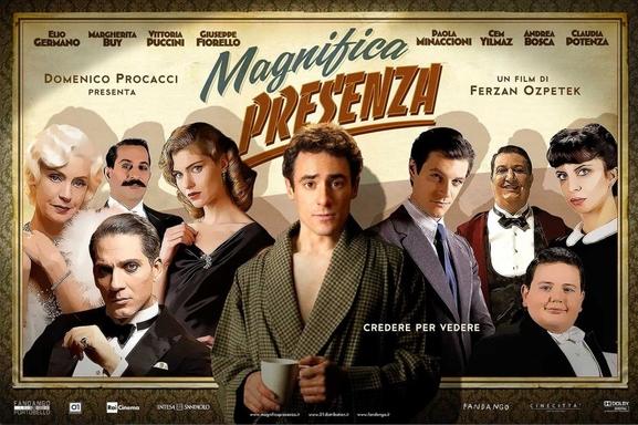"""Découvrez le nouveau film à l'italienne de Ferzan Ozpetek avec """"Magnifica Presenza"""""""