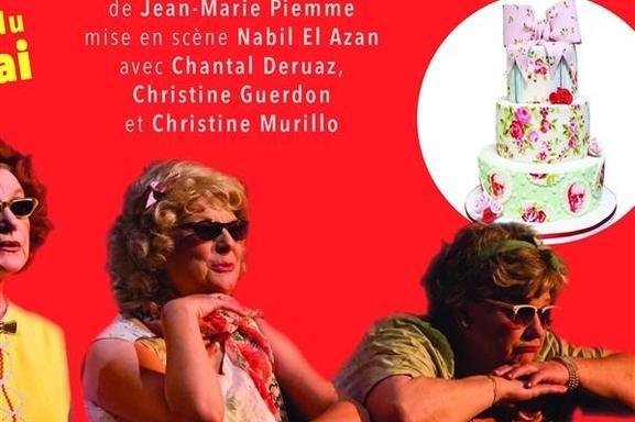 """""""Les Pâtissières"""",  une comédie savoureusement réjouissante! L'histoire de trois soeurs jouée par des comédiennes délicieuses, on rit de bon coeur, piquant et croquant allez-y!"""