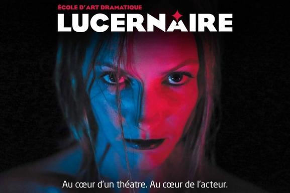 Vous rêvez d'être acteur, formez vous à l'école Lucernaire. Les auditions sont ouvertes !