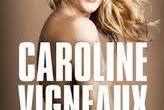 Gagnez vos places pour le spectacle de Caroline Vigneaux