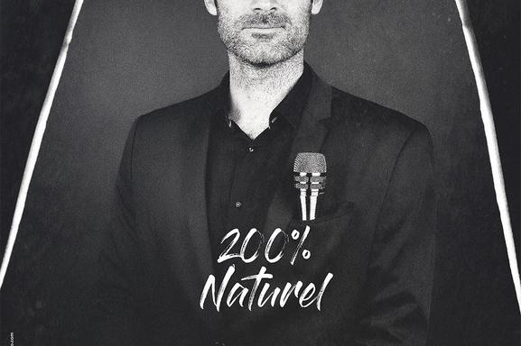 """Le one-man-show de Gil Alma """"200% naturel"""" est de retour ! Gagnez vos places !"""