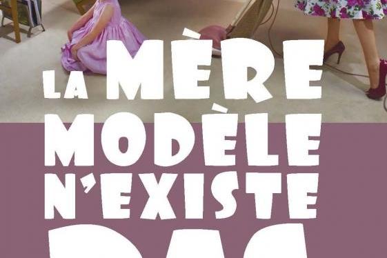 La mère modèle n'existe pas, Les vielles sont des emmerdeuses...c'est pas de nous, c'est Hugo & Cie !
