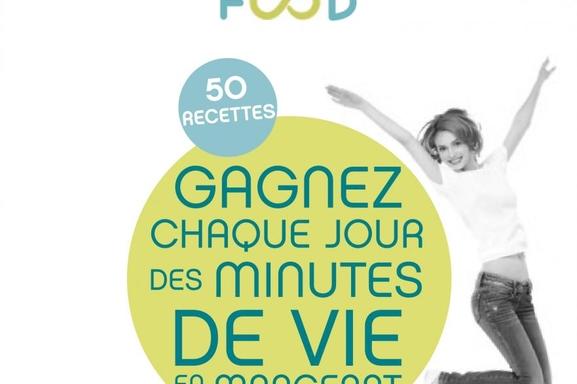 """""""Eternity Food"""" : 50 recettes délicieuses pour vivre plus longtemps!"""