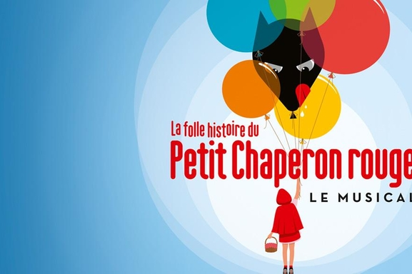 """""""La folle histoire du petit chaperon rouge"""", un magnifique spectacle à voir en famille pour un Noel merveilleux!"""