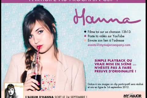 Participez au prochain cilp de la chanteuse Hanna !