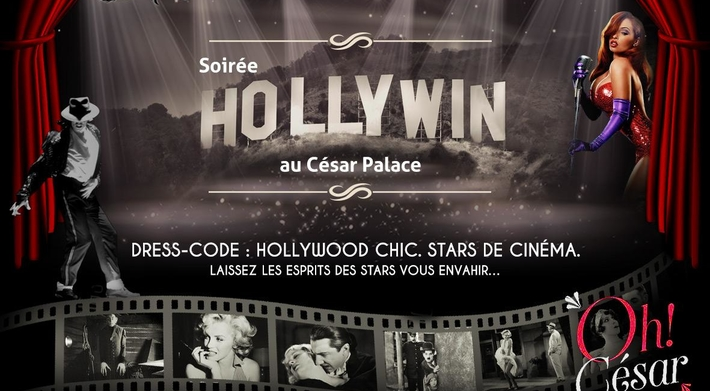 """Devenez une star Hollywoodienne pour la soirée """"Hollywin"""" au César Palace Paris"""