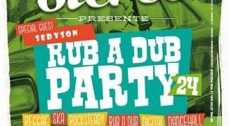 """Le cabaret sauvage vous accueille pour une soirée musicale jamaïcaine """" Rub a Dub Party 24 """""""