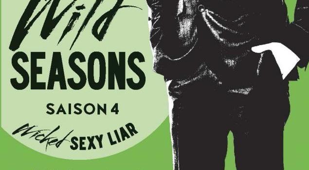 Le tome 4 de la saga Wild Seasons, un roman stimulant et plein de passions charnelles !