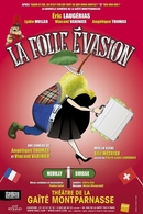 Échapperez-vous à cette Folle évasion mise en scène par Eric Métayer à la Gaîté Montparnasse