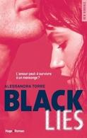 Black Lies vous captive, intrigue et surprend par son mystère et romantisme !