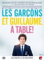 """""""Les Garçons et Guillaume, à table !"""" ou la désopilante féminité de Guillaume Gallienne"""