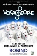Voca People au Bobino jusqu'au 20 Mars 2011!