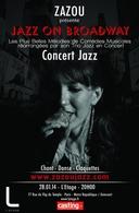 """""""Jazz on Broadway"""" , un véritable hommage à Broadway par Zazou et son trio !"""
