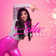 """Leila AD, lance """" Bombe"""", un single qui annonce le début d'une success story musicale"""