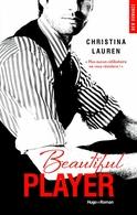 """""""Beautiful Player"""" de Christina Lauren, le dernier tome de la fameuse trilogie"""