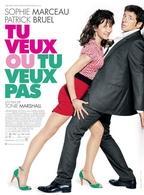 """""""Tu veux ou tu veux pas"""" au cinéma avec Sophie Marceau et Patrick Bruel"""