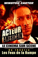 """""""Winston acteur américain"""" un blockbuster sur scène, du jamais vu !"""