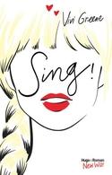 Sing, la nouvelle oeuvre de Vivi Green, un livre qui vous transportera jusqu'à la côte Est des Etats-Unis