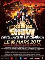 """Gagnez vos places pour """"Le Samba Show déglingue le cinéma"""" et sa team du rire le samedi 16 mars !"""