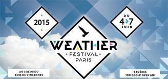 Casting.fr vous offre des places pour l'évènement incontournable parisien le Weather Paris Festival