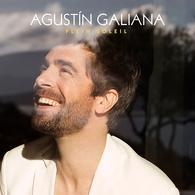 """""""Plein Soleil"""" Le nouvel Album plein de vitalité d'Agustín Galiana"""