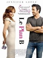 Le Plan B : Aujourd'hui au Cinema !