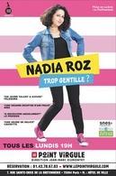 Bleu blanc Roz, le spectacle haut en couleur de Nadia Roz
