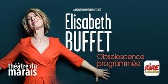 """Découvrez le nouveau spectacle dans le temps de  Elisabeth Buffet """"Obsolescence programmée"""" !"""