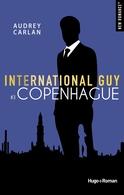 Le 3ème Tome d'INTERNATIONAL GUYS est arrivé , en exclu sur casting.fr jouez pour gagner ...