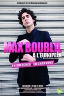 Le Spectacle de Max Boublil à partir de 5 octobre 2011.