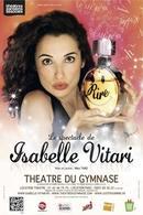 """Isabelle Vitari monte sur scène avec son One man show """"Rire"""" Drôle, Physique et déjanté !"""