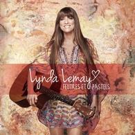 """Lynda Lemay la chanteuse Canadienne se met à nu avec son nouvel album """"Feutres et Pastels"""""""
