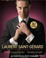 """Laurent Saint-Gérard"", un One Man Show comique, sincère et spontané !"