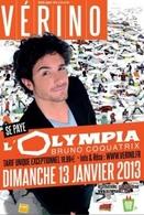 Après l'Olympia Vérino prend la route pour la province Lyon, Amiens, Aix et Menton !