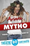 Ariane fait sa mytho, un one-woman show époustouflant et énergique !