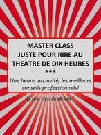 """Master Class """"Les Ateliers Juste Pour Rire""""  en partenariat exclusif avec Casting.fr !"""