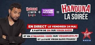 Hanouna fait sa soirée le 24 mai sur Virgin Radio !