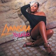 """"""" Yolelio """"Je suis chez moi"""" ! Le nouveau titre de Lynnsha, du bon son, de la joie, du groove pour nous sortir de la grisaille!"""