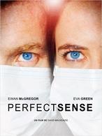 """Le film """"Perfect Sense"""" au cinéma le 28 mars !"""
