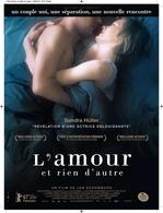 """Le DVD """"L'amour et rien d'autre"""" le film allemand qui vous promet une belle réflexion sur l'amour !"""