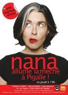 """"""" Nana allume la mèche """""""