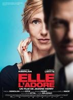 Elle L'Adore le premier film de Jeanne Herry, une histoire insolite et musicale