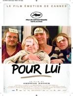 """""""Pour Lui"""", la révélation du festival de Cannes, en dvd à gagner sur Casting.fr"""