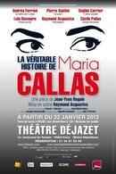 """La pièce de théâtre surprenante """"La Véritable Histoire de Maria Callas"""" de Jean-Yves Rogale"""