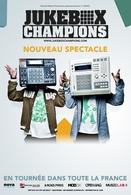 JUKEBOX CHAMPIONS le 20 Mars au Bataclan, ne râtez pas l'event !
