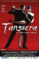 """Le spectacle """"Tanguera"""" au Théâtre du Châtelet !"""