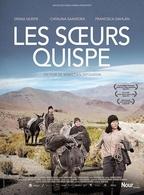 Les Soeurs Quispe, le film de Sebastián Sepúlveda!