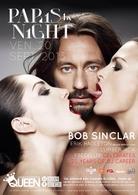 Soirée clubbing en compagnie de BOB SINCLAR et Casting.fr au Queen, c'est pour vous le 20 septembre!